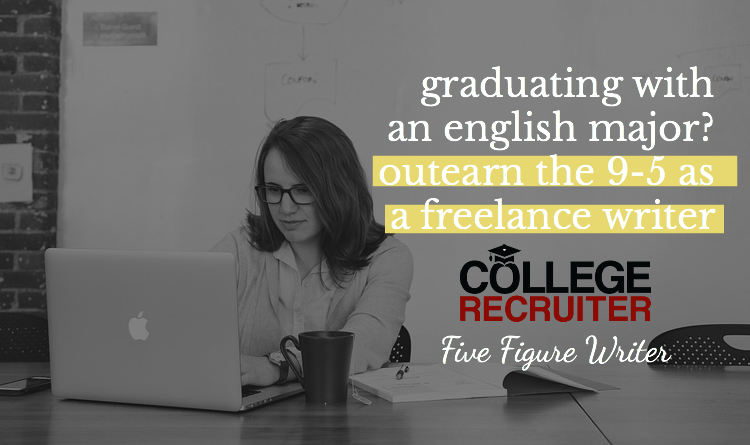 Graduating With An English Major? Outearn Your 9-5 With Freelance Writing