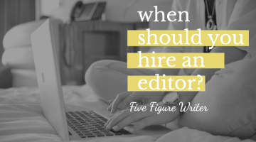 When Should You Hire an Editor? (+ Grammarly Giveaway!)