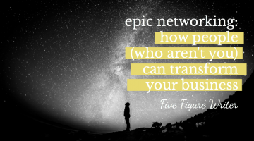 Epic Networking: How People (Who Aren't You) Can Transform Your Business