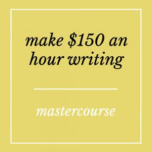 Make 150 an Hour Writing - Mastercourse by Sarah Greesonbach
