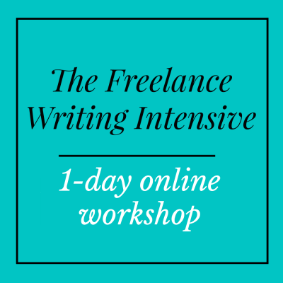 Freelance Writing Intensive - Gina Horkey Sarah Greesonbach Andrea Emerson